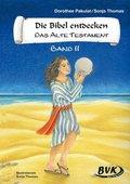 Die Bibel entdecken, Das Alte Testament - Bd.2