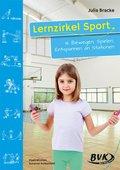 Lernzirkel Sport: Bewegen, Spielen, Entspannen an Stationen; Bd.3
