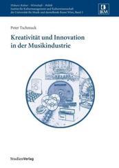 Kreativität und Innovation in der Musikindustrie