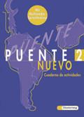 Puente Nuevo: Cuaderno de actividades, m. CD-ROM; Bd.2