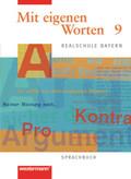 Mit eigenen Worten, Realschule Bayern: 9. Jahrgangsstufe