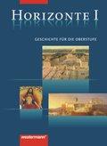 Horizonte - Geschichte für die Oberstufe (2-bändige Ausgabe): Von der griechischen Antike bis zur Amerikanischen Revolution; Bd.1