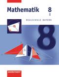 Mathematik, Realschule Bayern: 8. Jahrgangsstufe, Wahlpflichtfach I