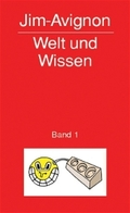 Welt und Wissen - Bd.1