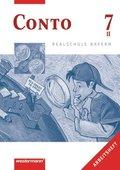 Conto, Realschule Bayern: 7. Jahrgangsstufe, Wahlpflichtfächergruppe II, Arbeitsheft