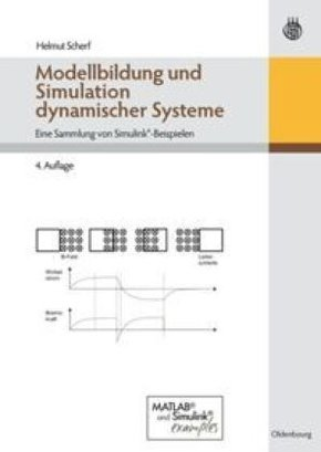 Modellbildung und Simulation dynamischer Systeme