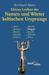 Kleines Lexikon der Namen und Wörter keltischen Ursprungs