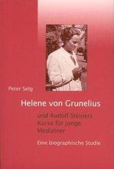 Helene von Grunelius und Rudolf Steiners Kurse für junge Mediziner