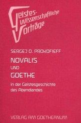 Novalis und Goethe in der Geistesgeschichte des Abendlandes