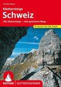 Rother Klettersteigführer Klettersteige Schweiz