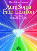 Aura-Soma Farb-Lexikon