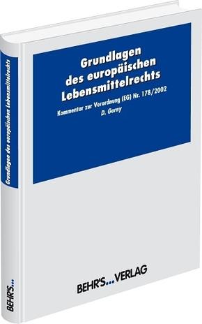 Basis-Verordnung (EG) Nr. 178/2002, Kommentar