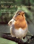 Magie der Vogelstimmen, m. Audio-CD