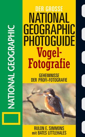 Der große National Geographic Photoguide, Vogel-Fotografie