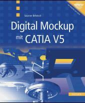 Digital Mockup mit CATIA V5
