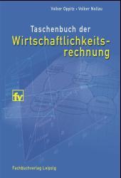 Taschenbuch der Wirtschaftlichkeitsrechnung