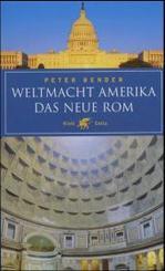 Weltmacht Amerika - Das Neue Rom