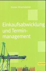 Einkaufsabwicklung und Terminmanagement