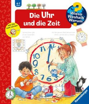 Die Uhr und die Zeit - Wieso? Weshalb? Warum? Bd.25