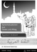 Sprechsituationen aus Ferien und Alltag, Ägyptisch-Arabisch