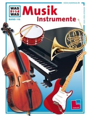 Musik Instrumente - Was ist was Bd.116