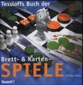 Tessloffs Buch der Brett- & Kartenspiele
