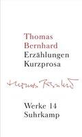 Werke: Thomas Bernhard; Bd.14