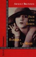 Film und Leben Barbara La Marr