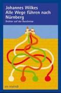 Alle Wege führen nach Nürnberg