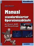 Manual standardisierter Operationsabläufe der Viszeral-, Gefäß- und Thoraxchirurgie
