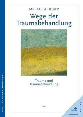 Wege der Trauma-Behandlung