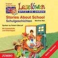 Stories About School, 1 Audio-CD - Schulgeschichten, 1 Audio-CD, engl. Version
