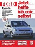 Jetzt helfe ich mir selbst: Ford Fiesta (ab Modelljahr 2002); Bd.235