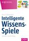 Intelligente Wissens-Spiele