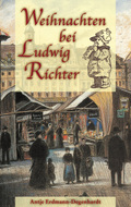 Weihnachten bei Ludwig Richter