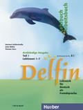 Delfin, dreibändige Ausgabe: Lehrbuch und Arbeitsbuch, m. Audio-CD - Tl.1