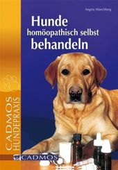 Hunde homöopathisch selbst behandeln