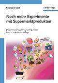 Noch mehr Experimente mit Supermarktprodukten - Das Periodensystem als Wegweiser