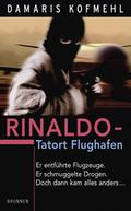 Rinaldo, Tatort Flughafen