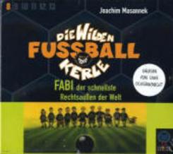Die wilden Fußballkerle, Audio-CDs: Fabi, der schnellste Rechtsaußen der Welt, 3 Audio-CDs; Tl.8