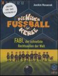 Die wilden Fußballkerle, Cassetten: Fabi, der schnellste Rechstaußen der Welt, 2 Cassetten; Tl.8