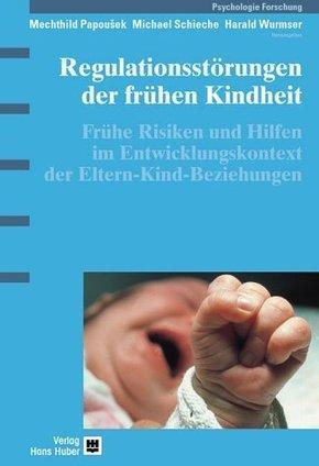 Regulationsstörungen der frühen Kindheit