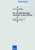 Das Vernehmlassungsverfahren in der Schweiz