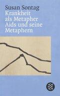 Krankheit als Metapher - Aids und seine Metaphern