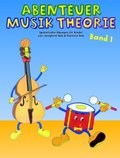 Abenteuer Musiktheorie - Bd.1