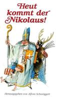 Heut kommt der Nikolaus!