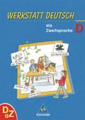 Werkstatt Deutsch als Zweitsprache: Arbeitsheft D