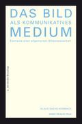 Das Bild als kommunikatives Medium