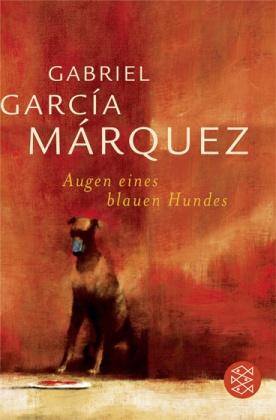 García Márquez, Augen eines blauen Hunde