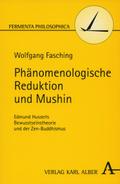 Phänomenologische Reduktion und Mushin